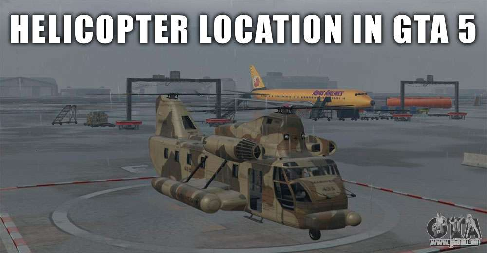 Elicottero Gta 5 : Helicopter locations in gta and online
