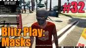 GTA 5 Procédure pas à pas - Blitz Play: Masks