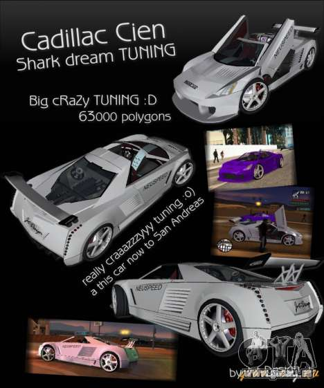 Cadillac Cien The SHARK DREAM Tuning pour GTA San Andreas