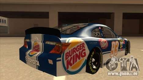 Toyota Camry NASCAR No. 93 Burger King Dr Pepper für GTA San Andreas rechten Ansicht