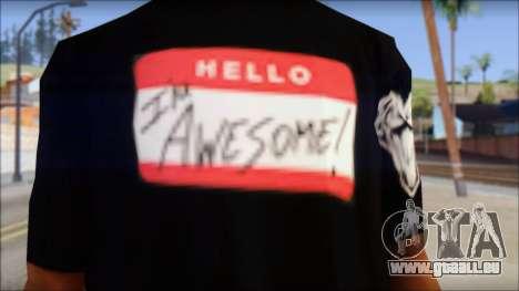 I am Awesome T-Shirt pour GTA San Andreas troisième écran