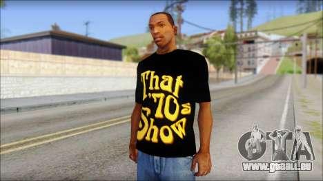 That 1970s Show T-Shirt Mod pour GTA San Andreas