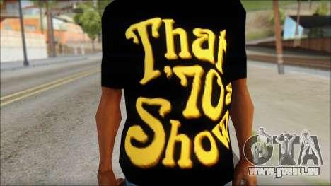 That 1970s Show T-Shirt Mod pour GTA San Andreas troisième écran