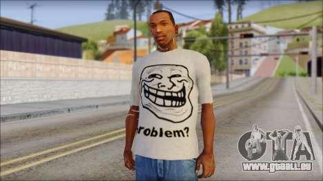 Troll problem T-Shirt pour GTA San Andreas