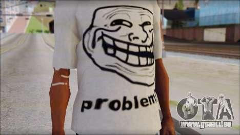 Troll problem T-Shirt pour GTA San Andreas troisième écran